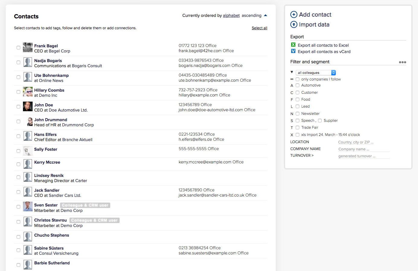 Filter all contacts in your CRM system by using tags.